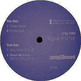 Only Child - I Love You So - Grand Central - 2004 (NEW) (Chillout)