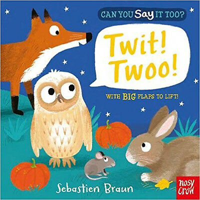 Can You Say It Too? Twit Twoo!, New, Braun, Sebastien Book