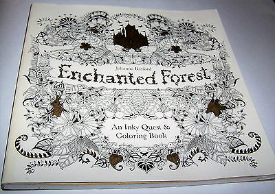 Enchanted Forest An Inky Quest Coloring Book With Dust Jacket
