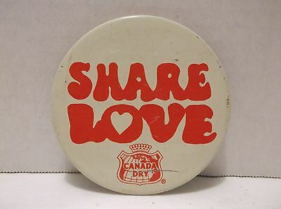Vintage Share Love Canada Dry Pin Pinback Button Soda Pop Advertising