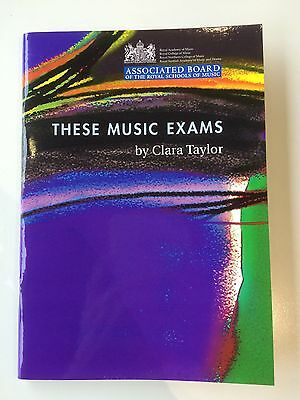These Music Exams by Clara Taylor ABRSM