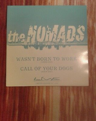 """The Nomads  – Wasn't Born To Work  7 """" ltd 1000 copies"""