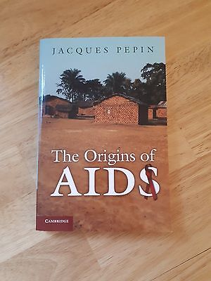 The Origins of Aids Jaques Pepin