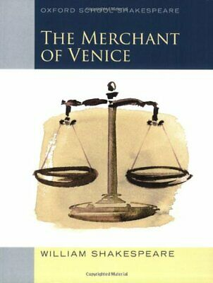 Merchant of Venice (2010 edition): Oxford School Shakespeare By William Shakesp