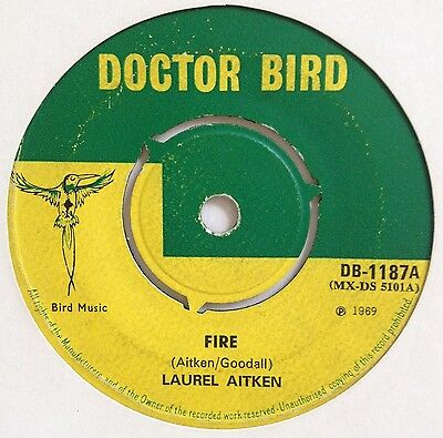 'fire In My Wire' Laurel Aitken Uk Doctor Bird 1969 Killer Skinhead