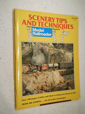Scenery Tips And Techniques ~ From Model Railroader Magazine ~ 1989