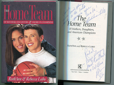 The Home Team SIGNED AUTOGRAPHED Rebecca Lobo Hall of Fame RuthAnn Hardcover