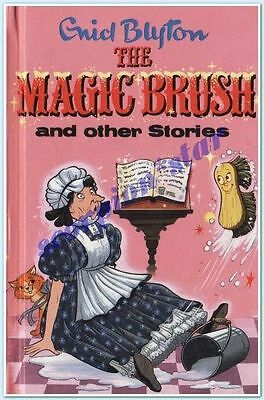 ENID BLYTON POPULAR REWARDS : THE MAGIC BRUSH and OTHER STORIES : HC : VGC