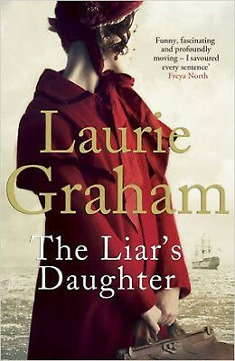 The Liar's Daughter, New, Graham, Laurie Book