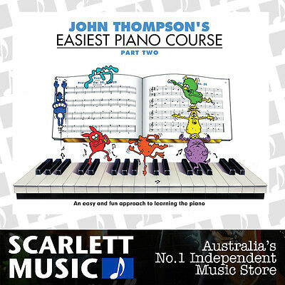 John Thompson's Easiest Piano Course - Part 2 (Two) Book Only *BRAND NEW*