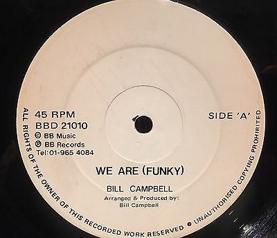 "Bill Campbell: We Are Funky 12"" Mega Rare Electro Funk Boogie"