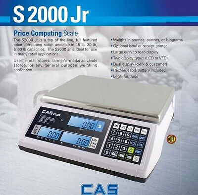 CAS S2000 Jr LCD Price Computing Scale 60x0.02 lb NTEP Legal for Trade Scales