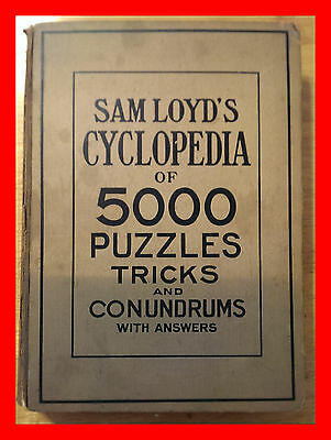 1914 Sam Loyd's Cyclopedia Of 5000 Puzzles Tricks & Conundrums With Answers Ill