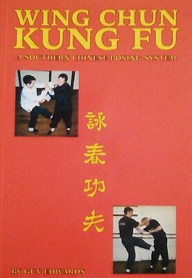 WING CHUN KUNG FU a Southern Chinese Boxing System by Guy Edwards paperback