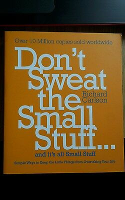 Don't Sweat The Small Stuff RCarlson Self Help Psychology Mental Health Growth