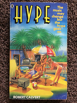 HAWKWIND, Robert Calvert, Hype. 1st ed paperback 1981 (New English Library) {Fi}