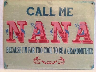 Vintage Style Metal Wall Kitchen Sign Retro Call Me Nana Funny Gift Grandma