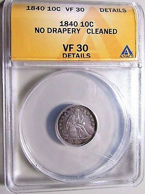 Scarce...1840 Dime (Seated Liberty)***Graded VF 30***Full Liberty***