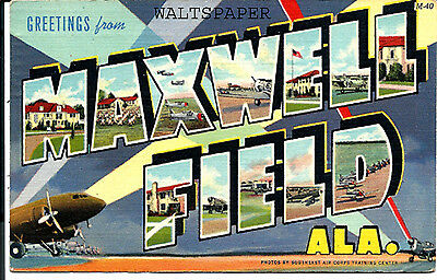 Greetings From MAXWELL FIELD, Ala.  Large Letter Postcard - Linen.