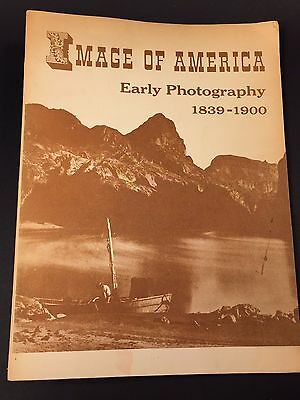 1839-1900 Early Photography Catalog Image of America Paperback Book