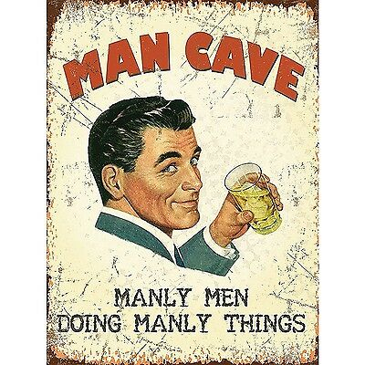 Metal Sign 15x20cm - Man Cave Manly Men Doing Manly Things small steel sign