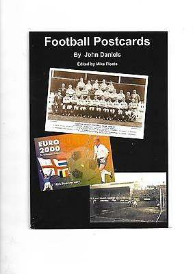 'Football Postcards' book over 200 illustrations of football postcards 1899-2000
