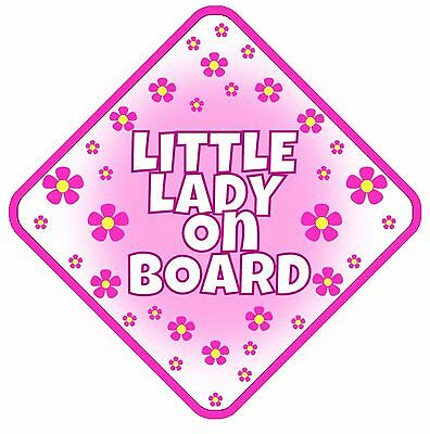 Little Lady Non Personalised Car Sign Baby On Board Child Kids Safety