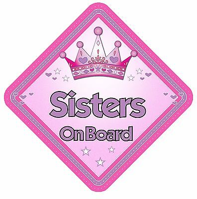 Sisters On Board Non Personalised Car Sign Baby On Board Child Kids Safety