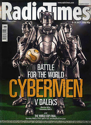 Radio Times 8 July 2006 . Doctor Who Cybermen Cover . Football - World Cup Issue