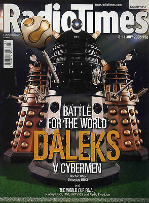 Radio Times 8 July 2006 . Doctor Who Dalek Cover . Football - World Cup Issue