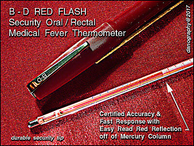 B - D Red Flash Security ORAL / RECTAL Fever Thermometer with Bakelite Case