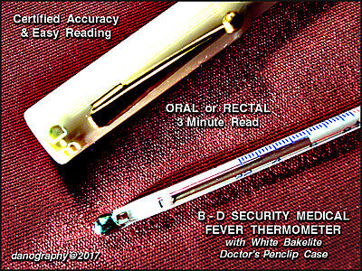 B - D Security ORAL / Rectal Medical Thermometer with Bakelite Case