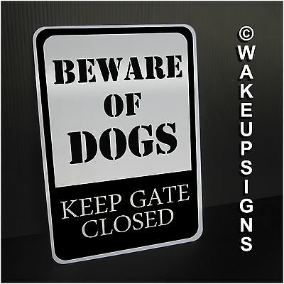 "Beware Of Dogs Keep Gate Closed Sign Aluminum 7"" By 10""  Guard Please Fence"