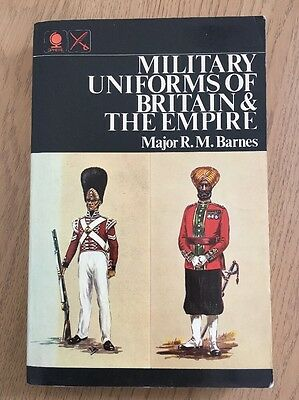 MILITARY UNIFORMS OF BRITAIN & THE EMPIRE, Major R. M. Barnes - Sphere PB