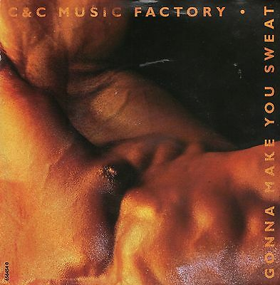 C&C MUSIC FACTORY - GONNA MAKE YOU SWEAT - PS  - 90's