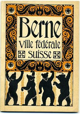 BERNE SWITZERLAND - Historic & Artistic Old City Guide - Illustrated w/ Map 1913