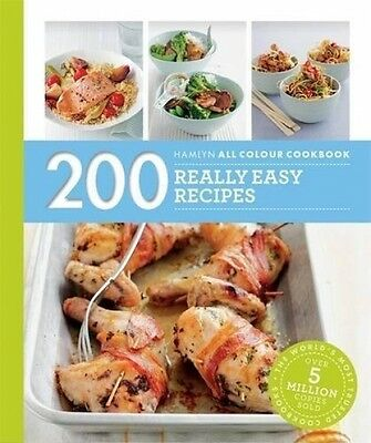 200 Really Easy Recipes Hamlyn Cook Book NEW Paperback Quick Meals Beginners