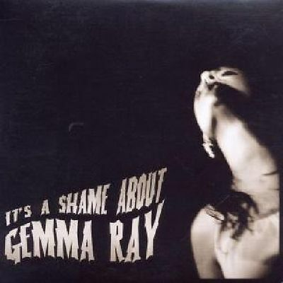 Gemma Ray / It's A Shame About Gemma Ray - Vinyl LP 180g