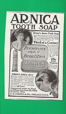 1908 Print Ad for STRONG'S ARNICA TOOTH SOAP & STRONG'S ARNICA JELLY FOR SUNBURN