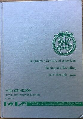 Vintage Thoroughbred Horse Racing &breeding 1916-1940 Book Silver Ann. Edition