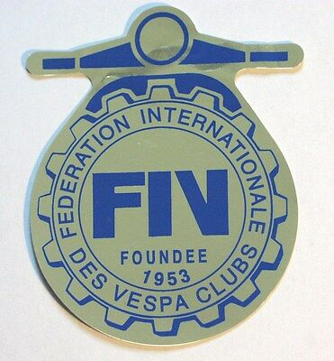 Federation of VESPA Clubs foil diecut sticker FIV scooter cog badge collectible