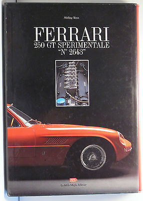 FERRARI 250 GT SPERIMENTALE S/N.2643 by STIRLING MOSS Driver Signed Lim.Edition