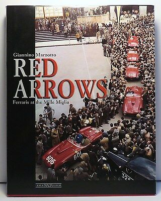 RED ARROWS FERRARIS AT THE MILLE MIGLIA BOOK by GIANNINO MARZOTTO