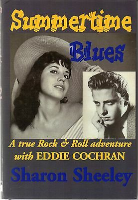 Sharon Sheeley SUMMERTIME BLUES: R&R ADVENTURE WITH EDDIE COCHRAN hardcover