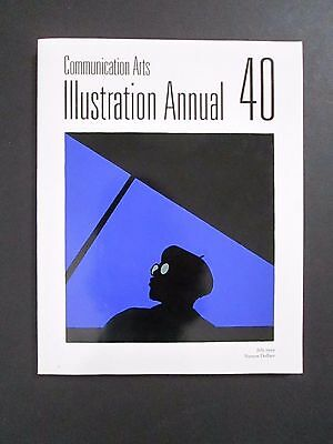 COMMUNICATION ARTS Illustrations Annual 40 July 1999