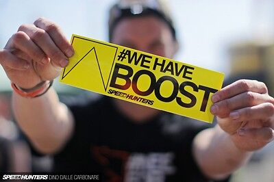 Speedhunters * #wehaveboost Bumper Sticker!  Official Merchandise