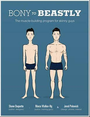 Bony to Beastly - The Muscle-Building Program for Skinny Guys [Health Fitness]