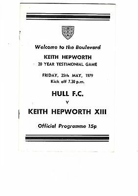 Keith Hepworth HULL LEEDS CASTLEFORD Testimonial match 25th May 1979 Boulevard