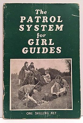 The Patrol System For Girl Guides 1951 Roland Philipps Foreword by Baden-Powell