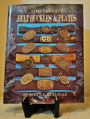 Confederate Belt Buckles & Plates, by Steve E. Mullinax